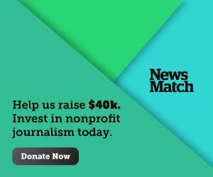 Ayúdanos a recaudar $40,000. Invierta en periodismo sin fines de lucro hoy. Done ahora.